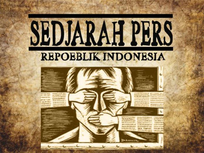 Kilas Sejarah Pers Indonesia